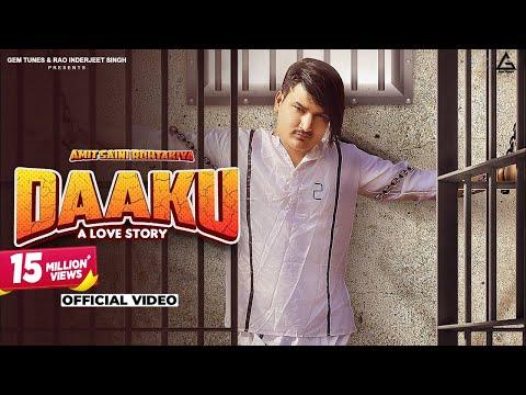 Daaku - A Love Story Lyrics | Amit Saini Rohtakiya Mp3 Song Download