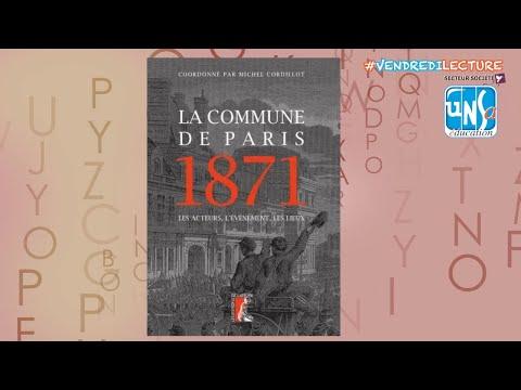 La commune de Paris 1871 - Julien Lucchini