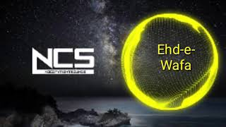 Ehd e Wafa | ringtone | No copyright sounds | NCS | creative common sounds | background music for Yo