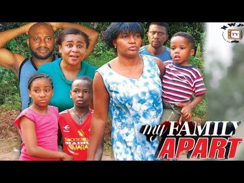 Download My Family Apart Season 5 - 2017 Latest Nigerian Nollywood movie