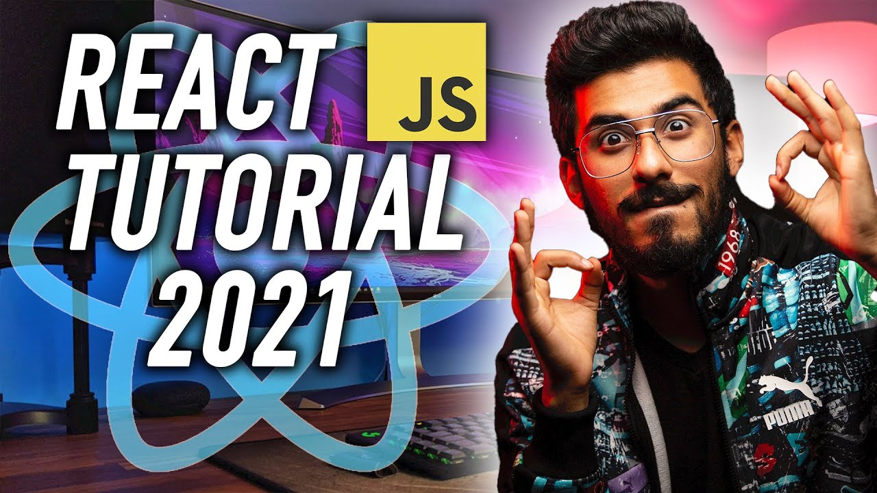 React JS Tutorial for Beginners - Full Course in 12 Hours [2021]