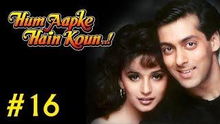 Hum Aapke Hain Koun Full Movie | (Part 16/17) | Salman Khan, Madhuri | Full Length Hindi Movie