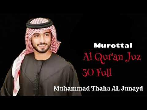 Murottal (Dewasa) Muhammad Thaha Al Junayd  New 30 Juzz Full