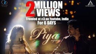 Piya Reprise Official Video | Jubin Nautiyal | Gunjan Utreja | Viraal |
