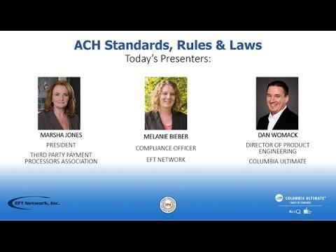 ACH- Standards, Rules, & Laws Webinar 4-26-16