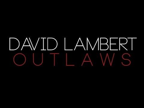 David Lambert - Outlaws (Lyric Video)