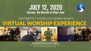 July 12, 2020: Sunday Morning Virtual Worship Experience
