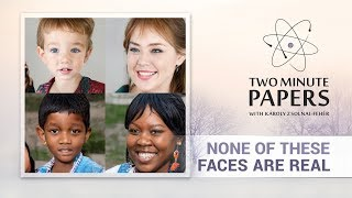 None of These Faces Are Real