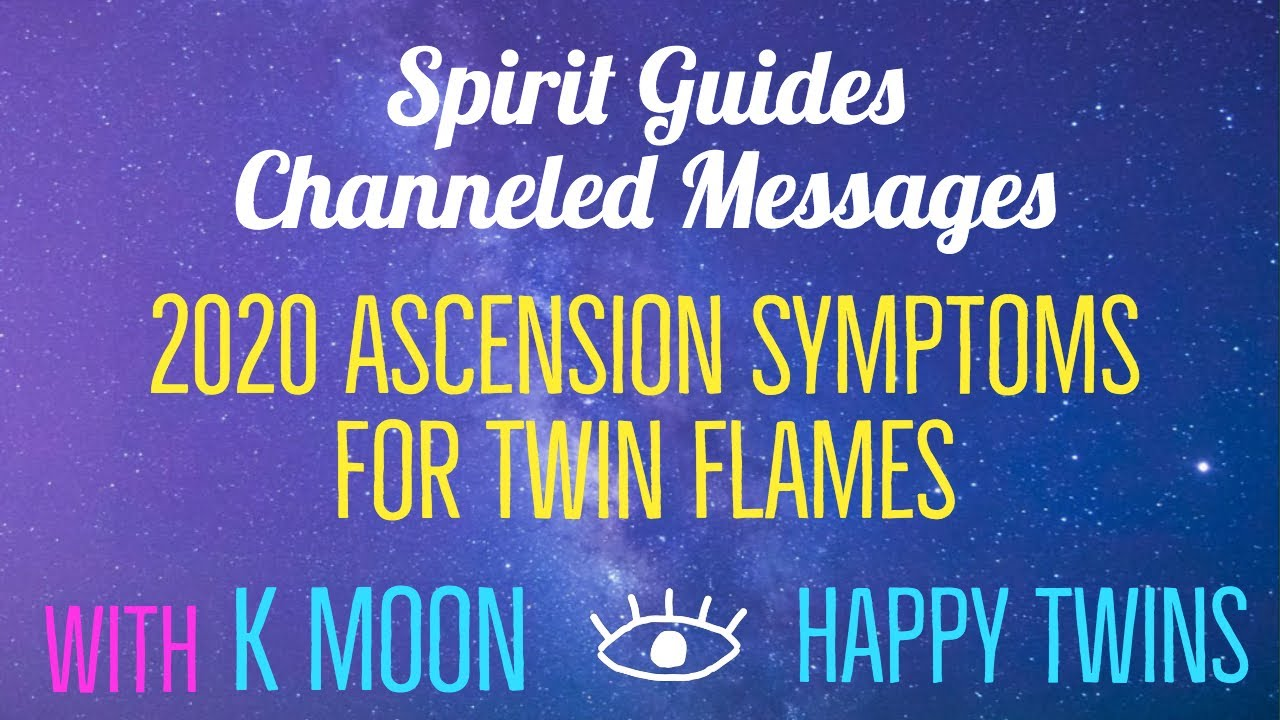 2020 Ascension for Twin Flames | Channelled Messages from our Spirit Guides with K Moon & Me