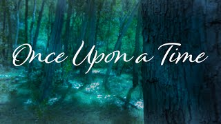 Once Upon a Time - Part 01