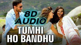 Tumhi Ho Bandhu 8D AUDIO | Cocktail | Saif Ali Khan | Deepika Padukone | 8D Songs