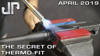 The Secret of Thermo-Fit