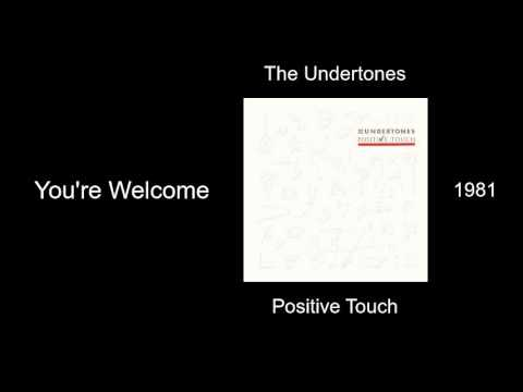 The Undertones - You're Welcome - Positive Touch [1981]