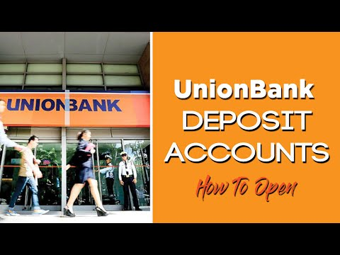 Unionbank Deposit Accounts L How To Open An Account
