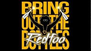 Redfoo (of LMFAO) - Bring Out The Bottles