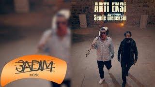 Artı Eksi Feat. Sercan Bedir - Sende Öleceksin (Teaser )
