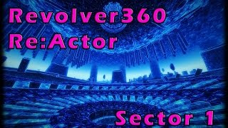 Revolver360 Re:Actor Gameplay | 1st Sector 1 | Full Walkthrough | No Commentary
