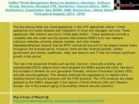 Unified Threat Management Market Technology Overview 2019