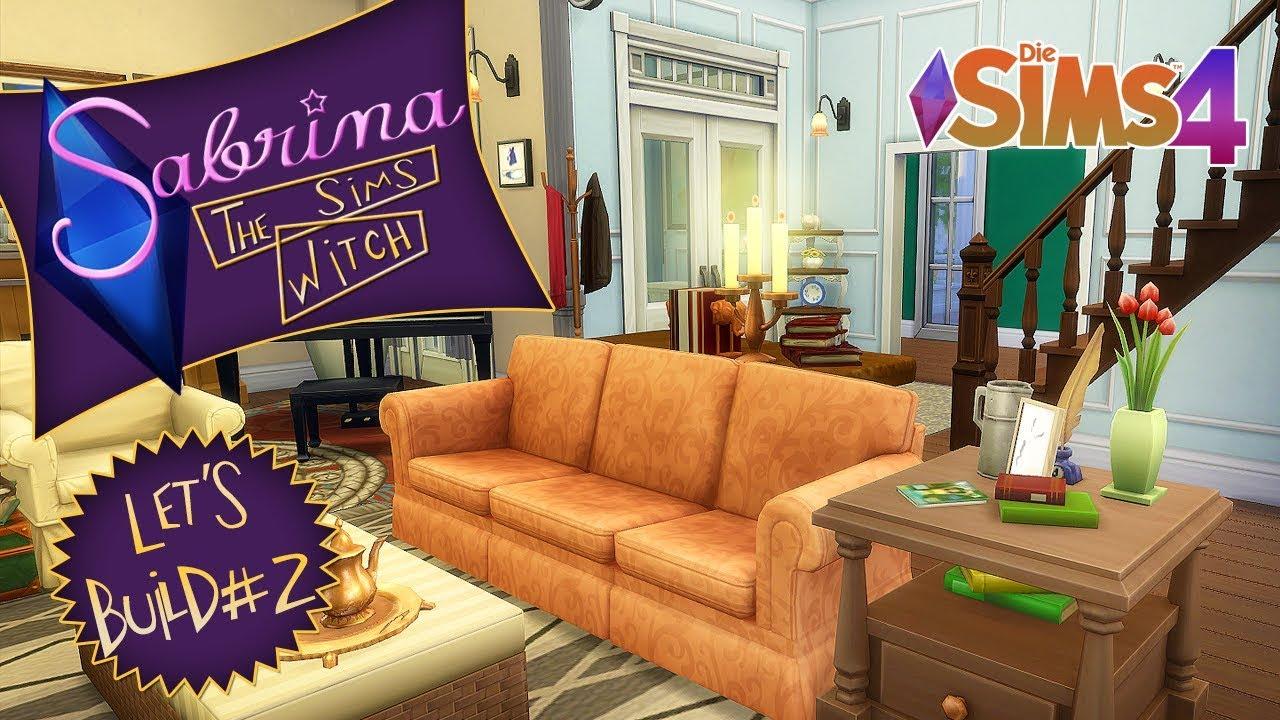 SIMS 4 ||| Let\'s Build ||| Sabrina ||| Treffpunkt Wohnzimmer #2 ...