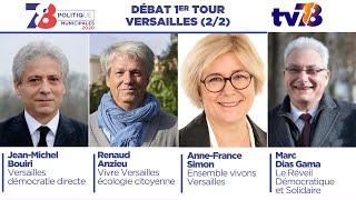 Municipales 2020. Versailles. Débat du 1er tour. (2de partie)