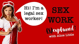 Sexplained - Sex Work