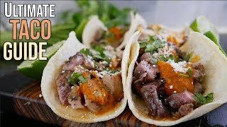 How to Make Every Popular Taco From Scratch