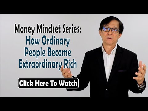 Money Mindset Series: How Ordinary People Become Extraordinary Rich