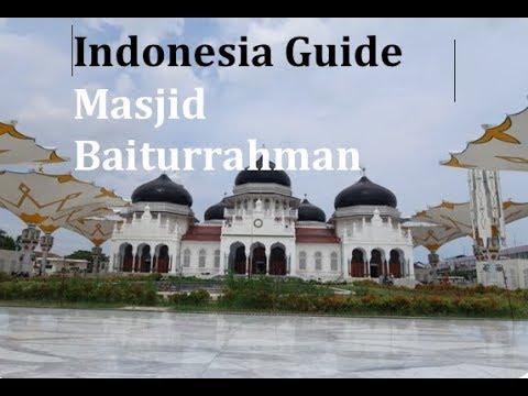Masjid Baiturrahman l Banda Aceh l Indonesia Guide