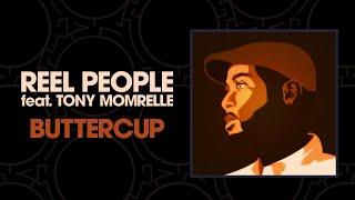 Reel People feat. Tony Momrelle - Buttercup