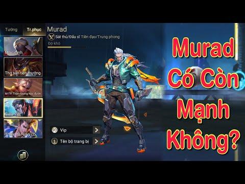 [Kinas] Thánh Murad siêu sát thủ có còn mạnh không ở trong phiên bản sắp tới ?