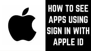 How See Apps Using Sign in With Apple ID