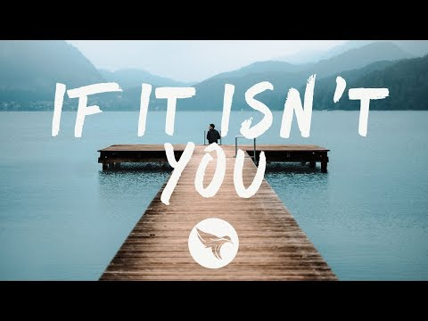 Nurko - If It Isn't You (Lyrics) ft. Brayden Kehler