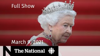CBC News: The National | The palace responds to Meghan and Harry | March 9, 2021