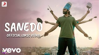 Sanedo Best Lyric Video - Mitron|Jackky & Kritika|Darshan Raval|Vayu|Tanishk Bagchi