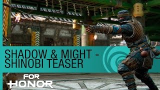 For Honor: The Shinobi Gameplay - New Hero Preview (Season 2)