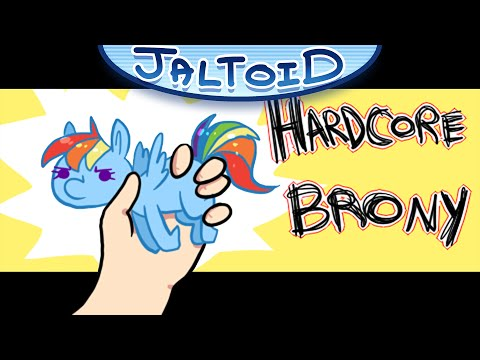 Hardcore Brony (My Little Pony / Brony Parody) - Jaltoid Cartoons