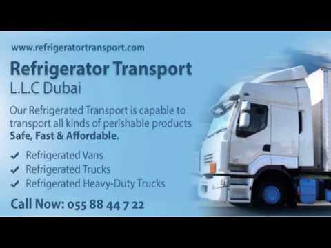 Refrigerator Transport L.L.C Dubai - Your Trusted Partner in Refrigerated Transport