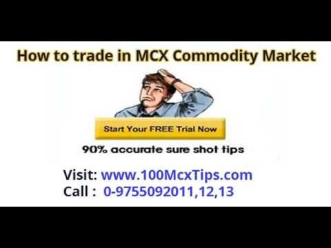 How to Trade in Mcx Commodity Market