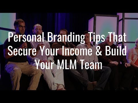 Personal Branding Tips For Network Marketing Results