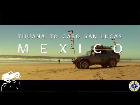 Baja Mexico Trailer - Tijuana to Cabo San Lucas