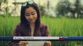 Gambar cover NET. BALI | INDIE CLIP | The Small Axe - Be Happy
