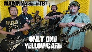 Only One - Yellowcard | Mayonnaise #TBT