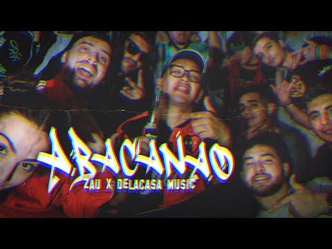 Download ABACANAO - Zau X De La Casa Music