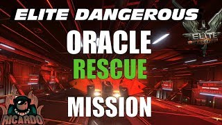 Elite: Dangerous Oracle Rescue Missions