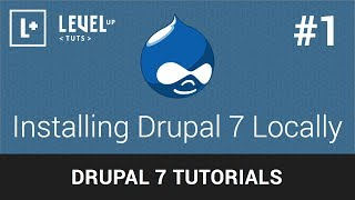 Drupal Tutorials #1 - Installing Drupal 7 Locally