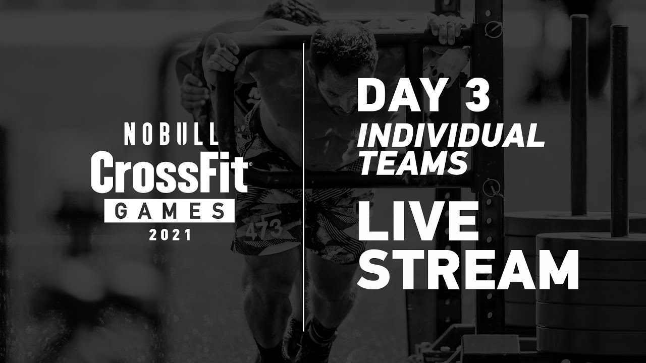 Download Saturday: Day 3, Individual and Team Events—2021 NOBULL CrossFit Games