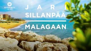 Jari Sillanpää - Malagaan (ClubMix official audio) thumbnail
