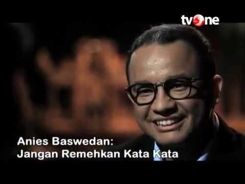 """Anies Baswedan di TV One Kabar Tokoh: """"Jangan Remehkan Kata kata"""""""