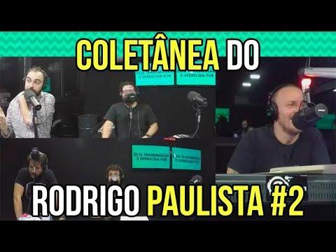 COLETÂNEA DO RODRIGO PAULISTA #2