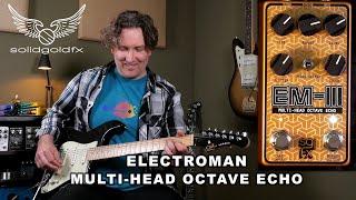 SolidGoldFX Electroman: EM-III Multi-Head Octave Echo